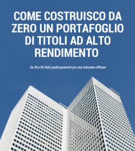 portafoglio alto rendimento italia rendite passive