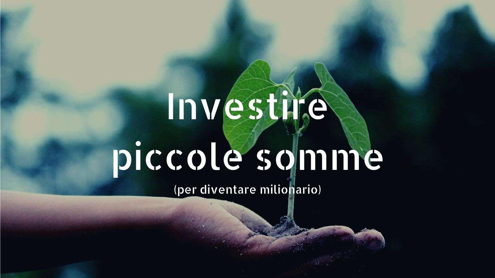 Dove investire piccole somme (e vedere i risultati) oggi online