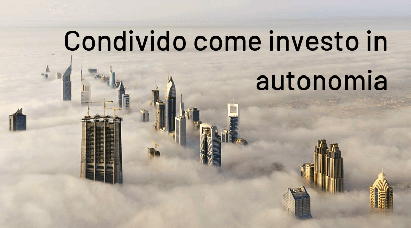 Condivido come investo in autonomia