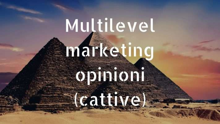 Multilevel marketing opinioni