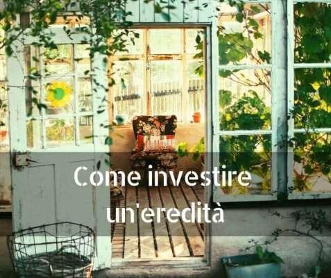 come-investire-eredita RenditePassive