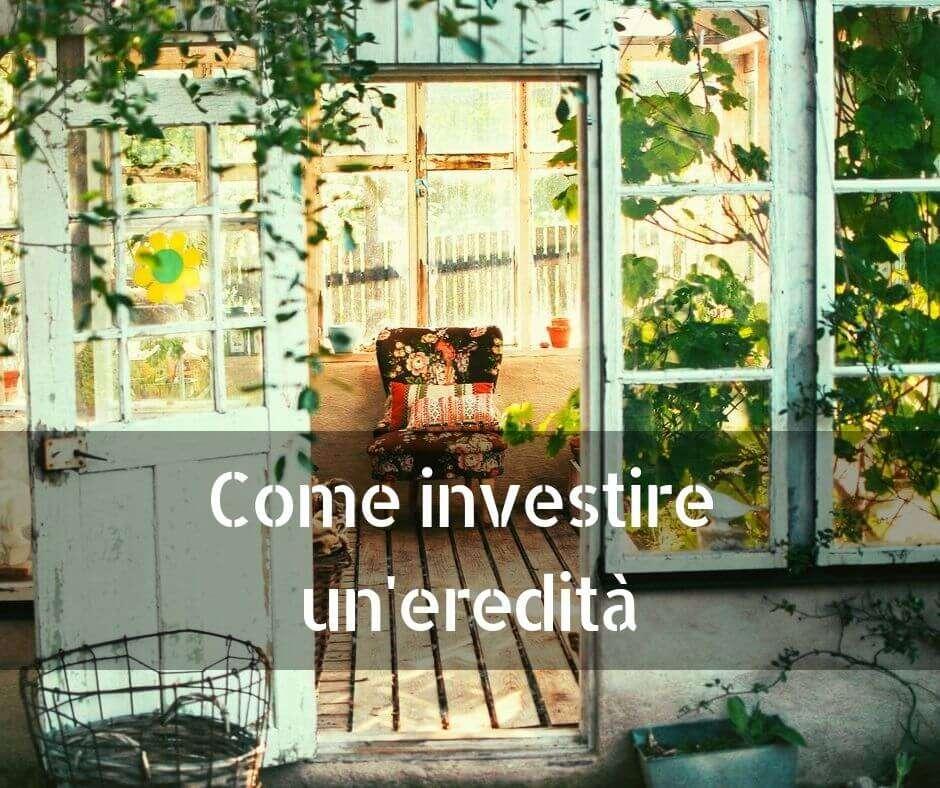 Come investire l'eredità ❌[non fare l'asino] e come funziona