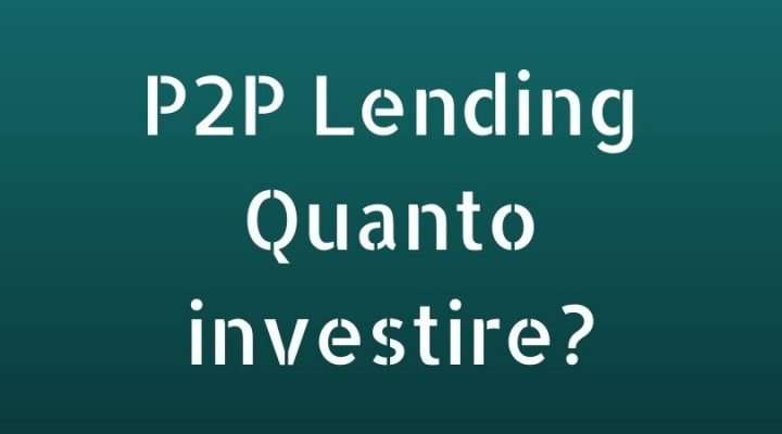 p2p-lending-quanto-investire