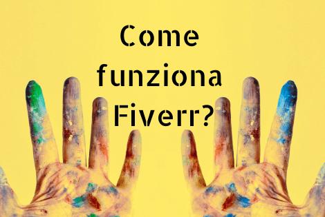 Come funziona Fiverr guadagnare online soldi