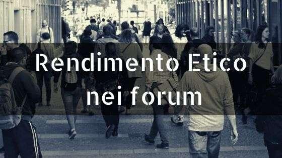Rendimento Etico nei forum