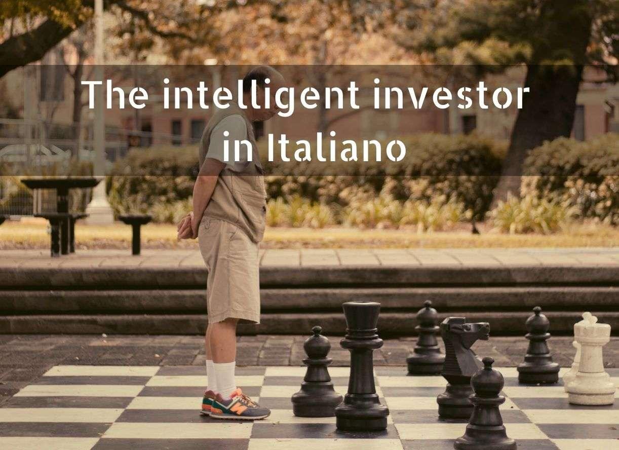 The intelligent investor in Italiano (riassunto da PDF investitore intelligente)