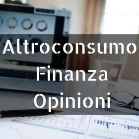 Altroconsumo Finanza Opinioni
