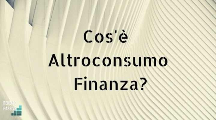 Cos'è Altroconsumo Finanza?