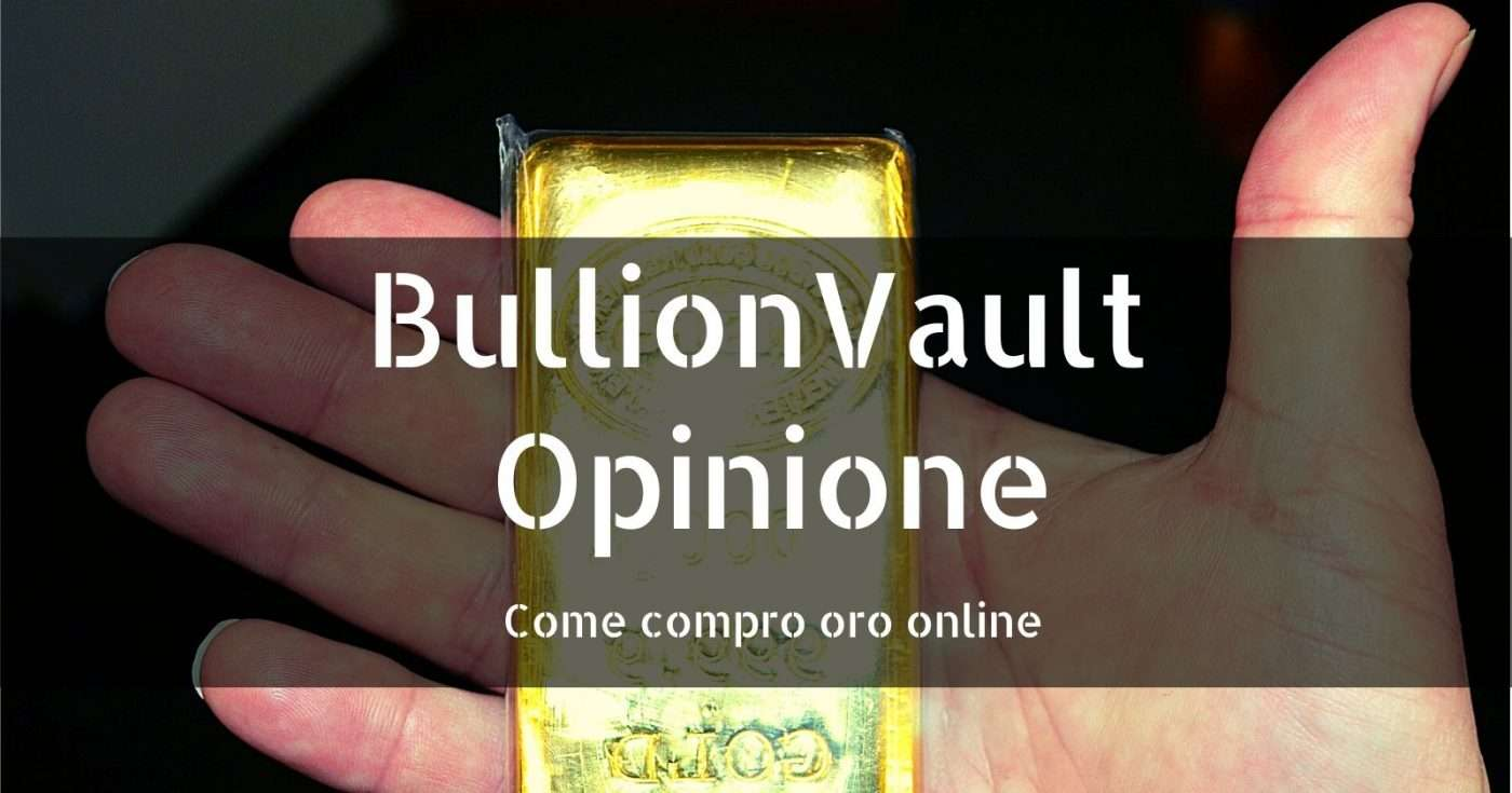 BullionVault Opinione renditepassive