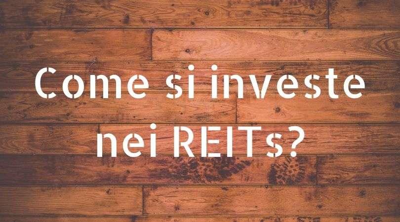 reit come investire