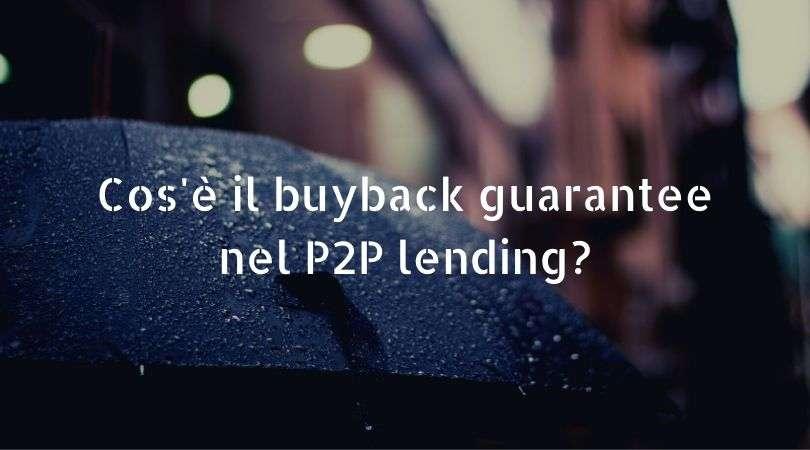 Cos'è il buyback guarantee?