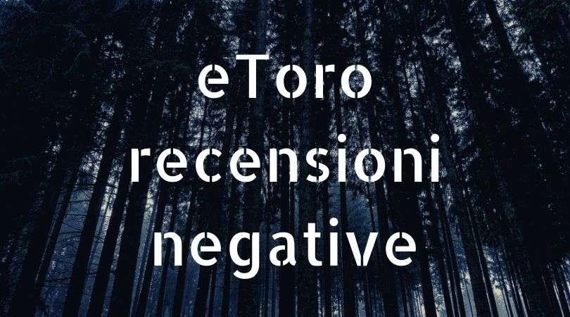 etoro opinioni negative
