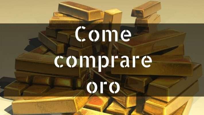 Comprare oro per investire