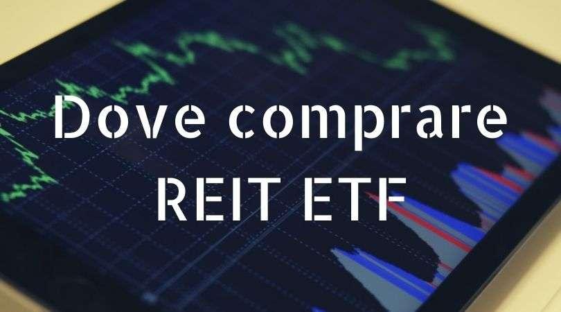 Dove comprare REIT ETF