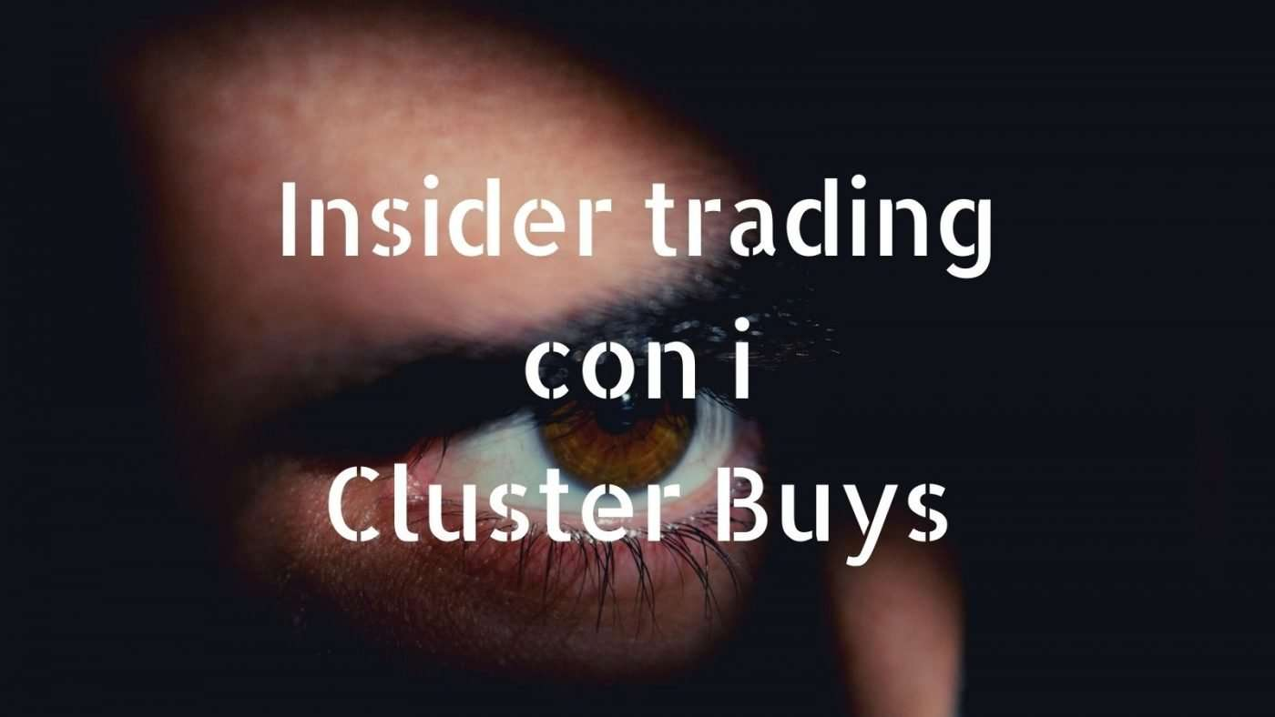 Insider trading-significato-strategia con i cluster buy