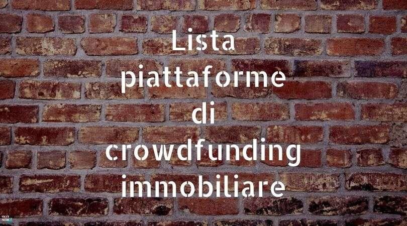 elenco completo dei siti di crowdfunding immobiliare italiani