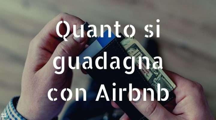 Quanto si guadagna con Airbnb