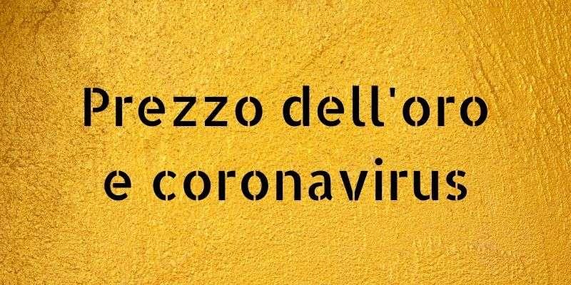 oro e coronavirus