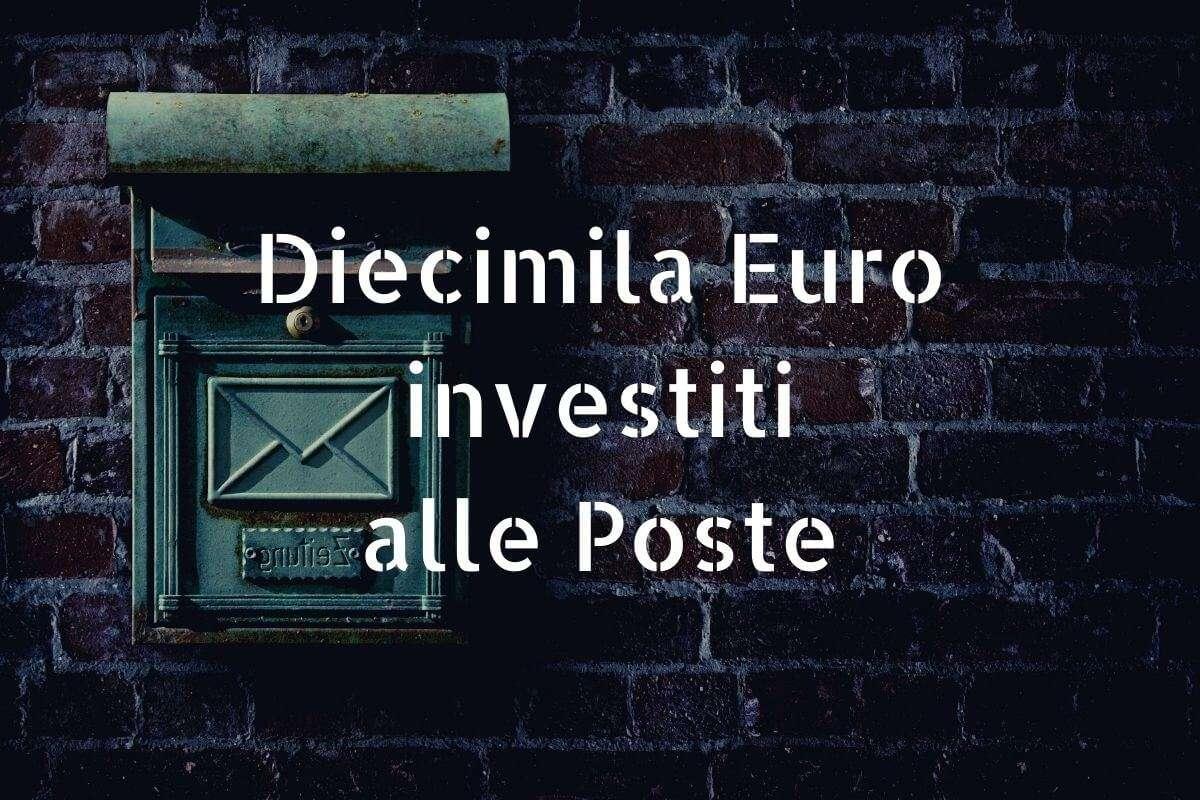 10000 euro investire posta
