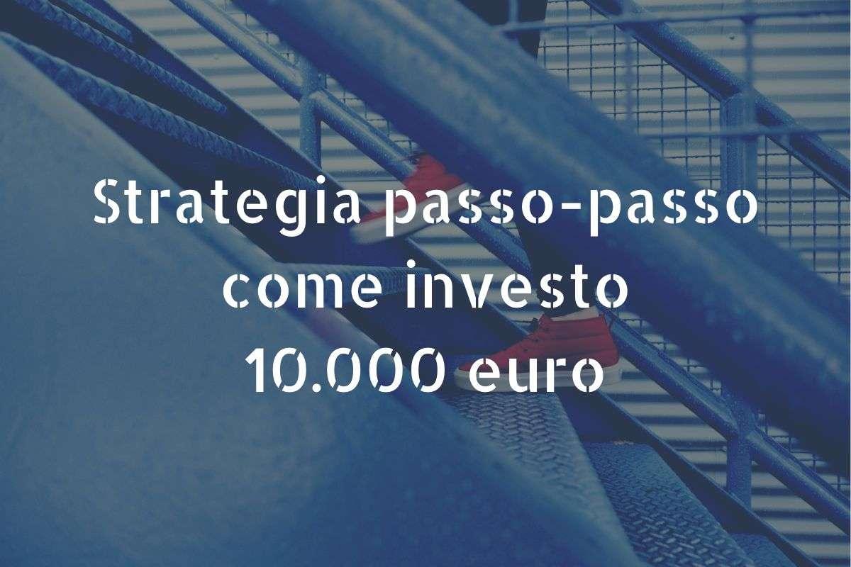 strategia per investire 10000 euro