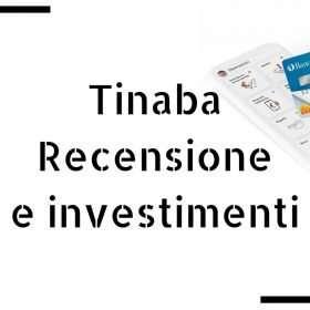 Tinaba Recensione e investimenti